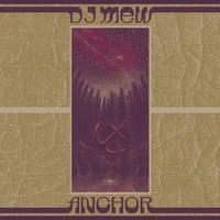DJ mew / ANCHOR [MIX CD]