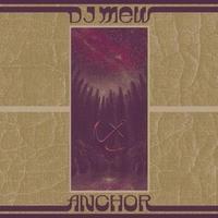 DJ mew / ANCHOR [MIX CD]