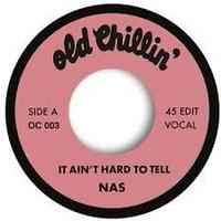 NAS / IT AIN'T HARD TO TELL [7inch]