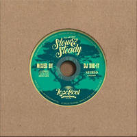 DJ DIG-IT / Slow & Steady -Dripwith Music4-  [MIX CD]