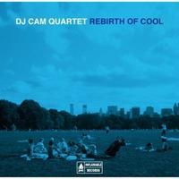 DJ Cam / Rebirth Of Cool [CD]