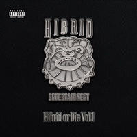 HIBRID ENTERTAINMENT / HIBRID OR DIE [2CD]