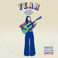 TAHITI 80 / Fear Of An Acoustic Planet EP [7inch]