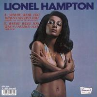 LIONEL HAMPTON / WHERE WERE YOU WHEN I NEEDED YOU (RYUHEI THE MAN CHICAGO EDIT) [7inch]