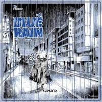 SUPER-D / BLUE RAIN [MIX CD]