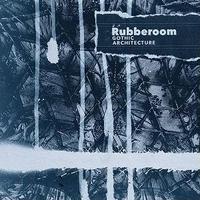Rubberoom / Gothic Architecture (Blue vinyl)[2LP]
