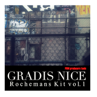 Gradis Nice / Rocheman's Kit vol.1 [MIX CD]