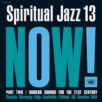予約 - V.A. / Spiritual Jazz 13: NOW Part 2 [2LP]