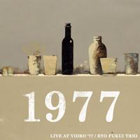RYO FUKUI TRIO / LIVE AT VIDRO'77 [2LP]