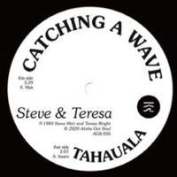 Steve & Teresa / Catching A Wave/Tahauala [7inch] -Color Vinyl-