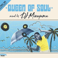DJ MINOYAMA / QUEEN OF SOUL 4 [MIX CD]