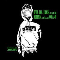 SHINK a.k.a OVA-D / OVA DA JACK vol.2 [CD]