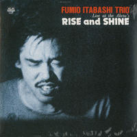 FUMIO ITABASHI 板橋文夫 / Rise And Shine – Live At The Aketa's [LP]