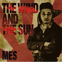 MES / THE WIND AND THE SUN [CD]