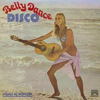 IHSAN AL MUNZER / BELLY DANCE DISCO [2LP]