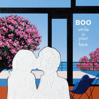 6/12 - RSD2021 - BOO / smile in your face -Featuring Muro [7inch]
