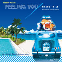 RSD2019 - AMANE TRiLL / Feeling You / Empty Dance -T-Groove remix- [7inch]