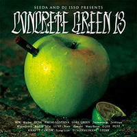 SEEDA & DJ ISSO / CONCRETE GREEN 13 [CD]