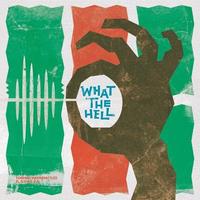 TOSHIKI HAYASHI(%C) / What the Hell (feat.おかもとえみ) [7inch]