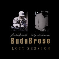 BudaBrose (Budamunk & Fitz Ambro$e) / Lost Session [CD-R]