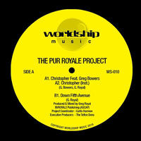 PUR ROYALE PROJECT / CHRISTOPHER - DOWN FIFTH AVENUE 12inch]