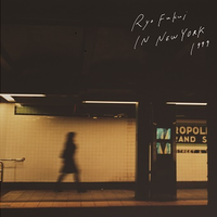 福居良 / Ryo Fukui in New York [LP]
