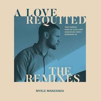 予約 - Myele Manzanza / A Love Requited - The Remixes (incl.Theo Parrish Remix) [12inch]