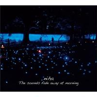 niha / The Sounds Fade Away At Morning [CD]