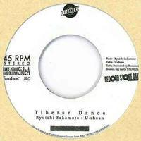 Ryuichi Sakamoto + U-zhaan – Tibetan Dance/Asience [7INCH]