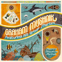 Graham Mushnik / Peeping Through the Porthole [LP]
