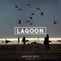 EERY / LAGOON [MIX CD]
