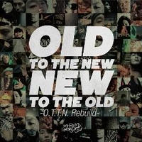 V.A. / OLD TO THE NEW/NEW TO THE OLD ~O.T.T.N. rebuild~ [CD]