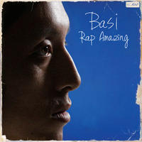 BASI / RAP AMAZING [CD]