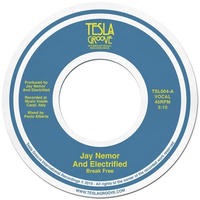 12月下旬予定 - Jay Nemor And Electrified / Break Free [7inch]