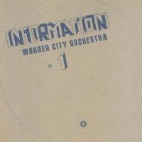 Wonder City Orchestra / Information [LP]