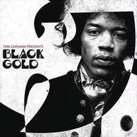 TOM CARUANA  / BLACK GOLD (WU TANG & JIMI HENDRIX) [2CD-R]