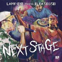 LAMP EYE meets EL DA SENSEI / NEXT STAGE [7inch]