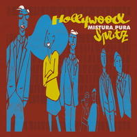Mistura Pura / Hollywood Spritz [2LP]