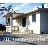 YAKENOHARA(やけのはら) /   Sunny New Life [CD]