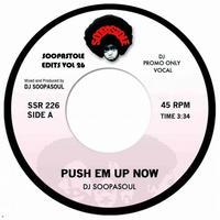 4月上旬入荷予定 - DJ SOOPASOUL / PUSH EM UP NOW [7inch]