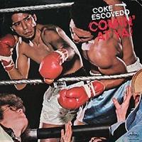 COKE ESCOVEDO / COMIN' AT YA! [LP]