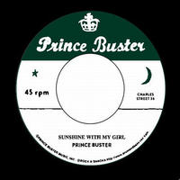 PRINCE BUSTER / SUNSHINE WITH MY GIRL [7inch]