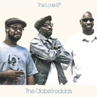 The Globetroddas / The Love EP [12INCH]