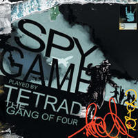 TETRAD THE GANG OF FOUR / SPY GAME [CD]