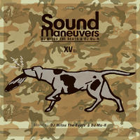 Sound Maneuvers (DJ Mitsu the Beats & DJ Mu-R) / 15th Anniversary Mix [MIX CD]