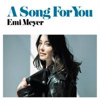10/2 - Emi Meyer - A Song For You / If I Think Of You [7inch]