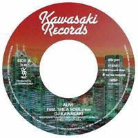 DJ KAWASAKI / ALIVE FEAT, SHEA SOUL (7'EDIT) [7inch]