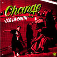 COE-LA-CANTH / CHANGE [CD]