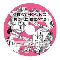 Mr.マジックバジャール a.k.a カレー屋まーくん / GRAYHOUND ROAD BEATS 1  [MIX CD]