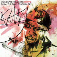 VICE BEATS / DILLA: A TIMELESS TRIBUTE [LP]